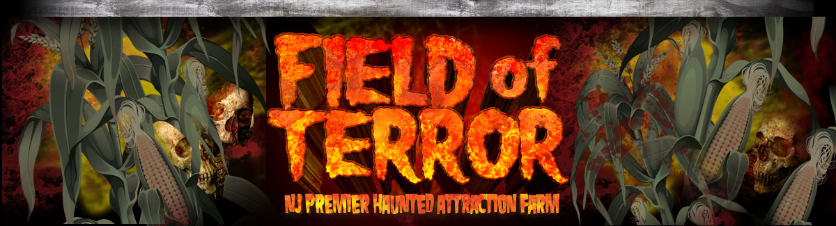 Field of Terror - NJ Premier Haunted Attraction Farm